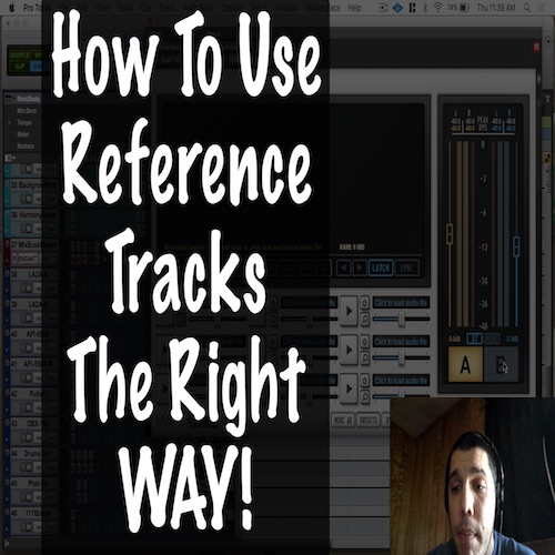 How to Use Reference Tracks