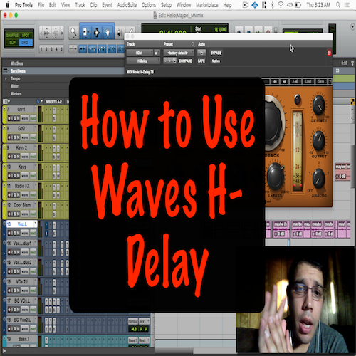 How to Use: Waves H-Delay