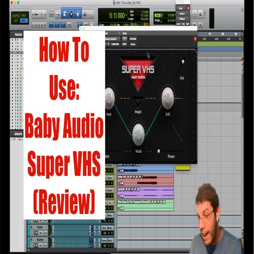 How To Use: Baby Audio. Super VHS (Review) @MattMontanez